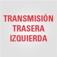 Transmisión Trasera Izquierda